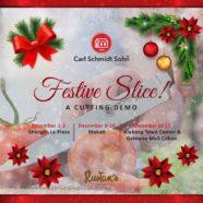 Festive Slice (A Carl Schmidt Sohn Cutting Demo)!